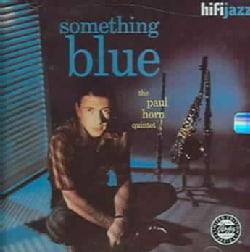 Paul Quintet Horn - Something Blue