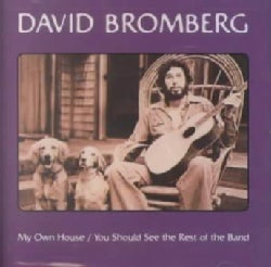 David Bromberg - My Own House/You Should See the Rest