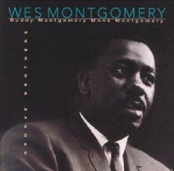 Wes Montgomery - Groove Brothers