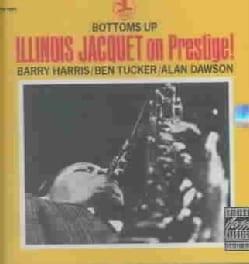 Illinois Jacquet - Bottoms Up