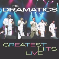 Dramatics - Greatest Hits Live
