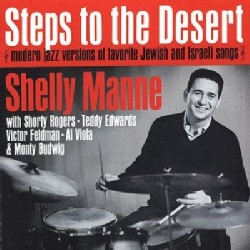 Shelly Manne - Steps To The Desert: Modern Jazz Versions of Favortie Jewish And Israeli Songs