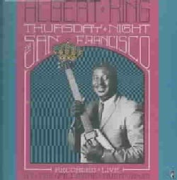 Albert King - Thursday Night in San Francisco