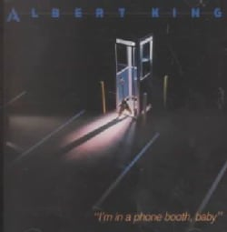 Albert King - I'M in a Phone Booth Baby