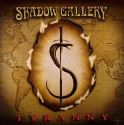 Shadow Gallery - Tyranny