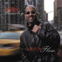 Walter Beasley - Go With the Flow
