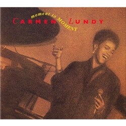 Carmen Lundy - Moment to Moment