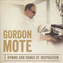 Gordon Mote - Hymns And Songs Of Inspiration