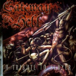 Various - Gateway to Hell: A Tribute to Slayer