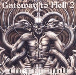 Various - Gateway to Hell 2: A Tribute to Slayer (Parental Advisory)