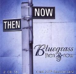 Various - Bluegrass Then & Now