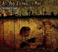 Various - As You Eternally Rot: The Tribute to Slayer