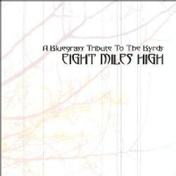 Various - Eight Miles High:Tribute to The Byrds