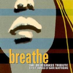 Various - Breathe: Bluegrass Tribute to Dave Matthews