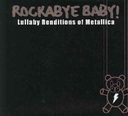 Various - Rockabye Baby! Lullaby Renditions of Metallica