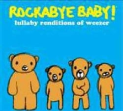 Artist Not Provided - Rockabye Baby! Lullaby Renditions of Weezer