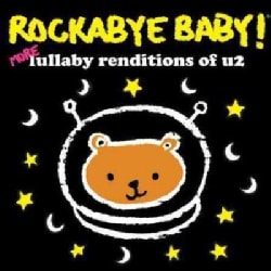 Various - Rockabye Baby! More Lullaby Renditions Of U2