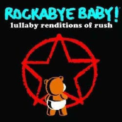 Various - Rockabye Baby! Lullaby Renditions of Rush