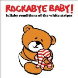 Various - Rockabye Baby! Lullaby Renditions Of The White Stripes