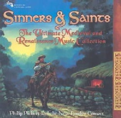 Philip Picket/New Lo - Sinners & Saints: The Ultimate Medieval & Renaissance Music Collection