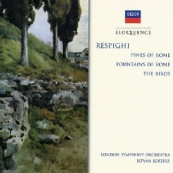 London Symphony Orchestra - Respighi: Pines, Fountains of Rome, The Birds