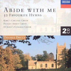 Choir Of King's College Cambridge - Abide with Me- 50 Favourtie Hymns