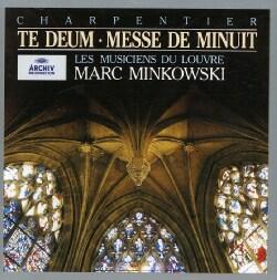MINKOWSKY/LES MUSICIENSDU LUVRE - CHARPENTIER: TE DEUM
