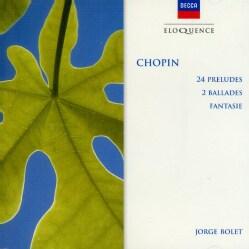 Jorge Bolet - Chopin: 24 Preludes Op28, Ballades Nos 2 & 4, Etc.