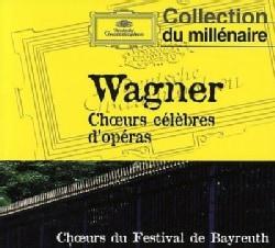 Bayreuth Festival Orchestra - Wagner: Opera Choruses