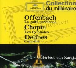Berlin Philharmonic Orchestra - Offenbach: Gaite Parisienne/Delibes: Coppelia Ballet Suite