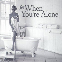 Various - For When You're Alone