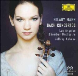 Hilary Hahn/Los Angeles Chamber Orchestra - Bach:Concertos