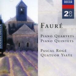 Quatuor Ysaye - Faure: Piano Quartets & Quintets