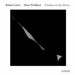 Henri Dutilleux - Dutilleux: D'ombre Et De Silence