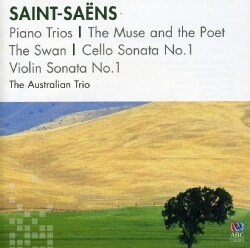 Australian Trio - Saint-Saens: Piano Trios/The Muse and the Poet