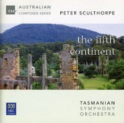 Peter Sculthorpe - Sculthorpe: Fifth Continent