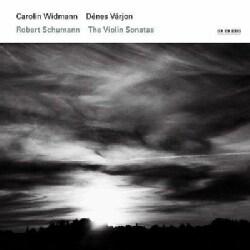 Carolin Widmann - Schumann: The Sonatas For Violin and Piano