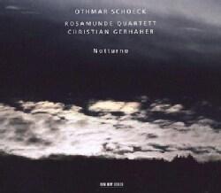 Othmar Schoeck - Schoeck: Notturno