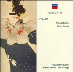 Fitzwilliam Quartet - Franck: String Quartet in D Major, Sonata for Violin and Piano in a Major