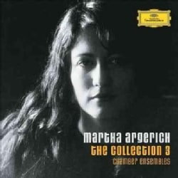 Martha Argerich - The Martha Argerich Collection 3 (Chamber Ensembles)