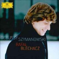 Rafal Blechacz - Debussy/Szymanowski