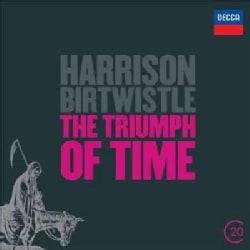 Harrison Birtwistle - 20C: Birtwistle- The Triumph Of Time