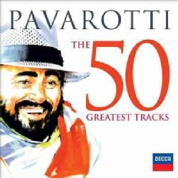Luciano Pavarotti - The 50 Greatest Tracks