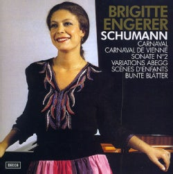 BRIGITTE ENGERER - OEUVRES POUR PIANO: SCHUMANN