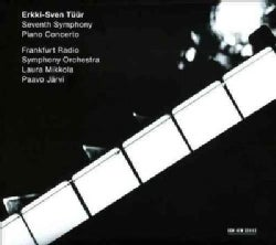 Erkki-Sven Turr - Tuur: Seventh Symphony/Piano Concerto