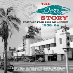 Various - The Dore Story: Postcard From East Los Angeles 1958-64