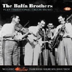 Balfa Brothers - Play Traditional Cajun Music