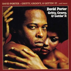 David Porter - Gritty, Groovy & Gettin' It