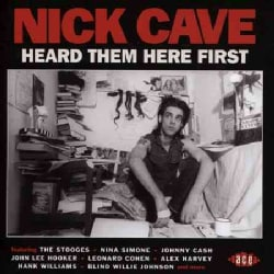 Various - Nick Cave: Heard Them Here First