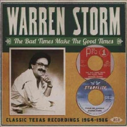 Warren Storm - The Bad Times Make the Good Times